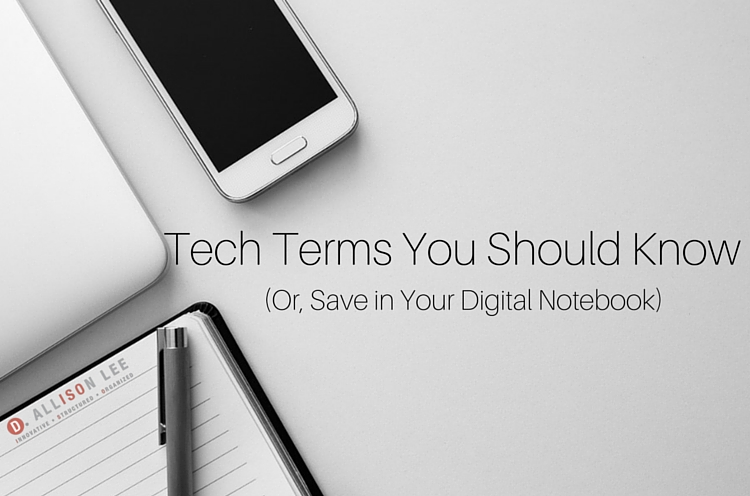 Basic Tech Terms You Should Know To Handle Everyday Life