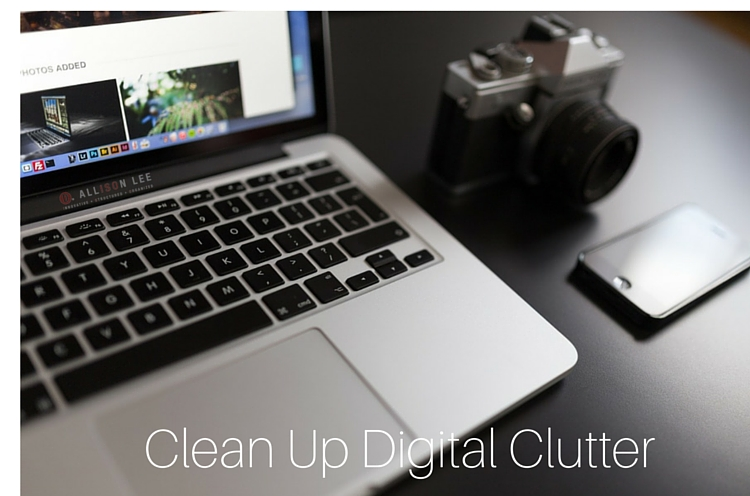 Clean Up Digital Clutter
