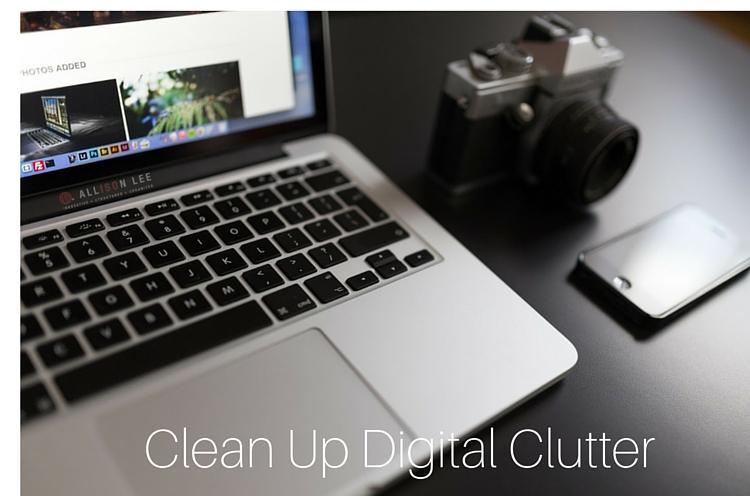 Clean Up Digital Clutter